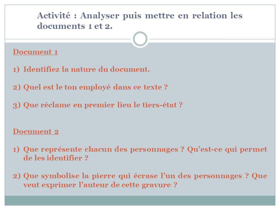 Activité : Analyser puis mettre en relation les documents 1 et 2.