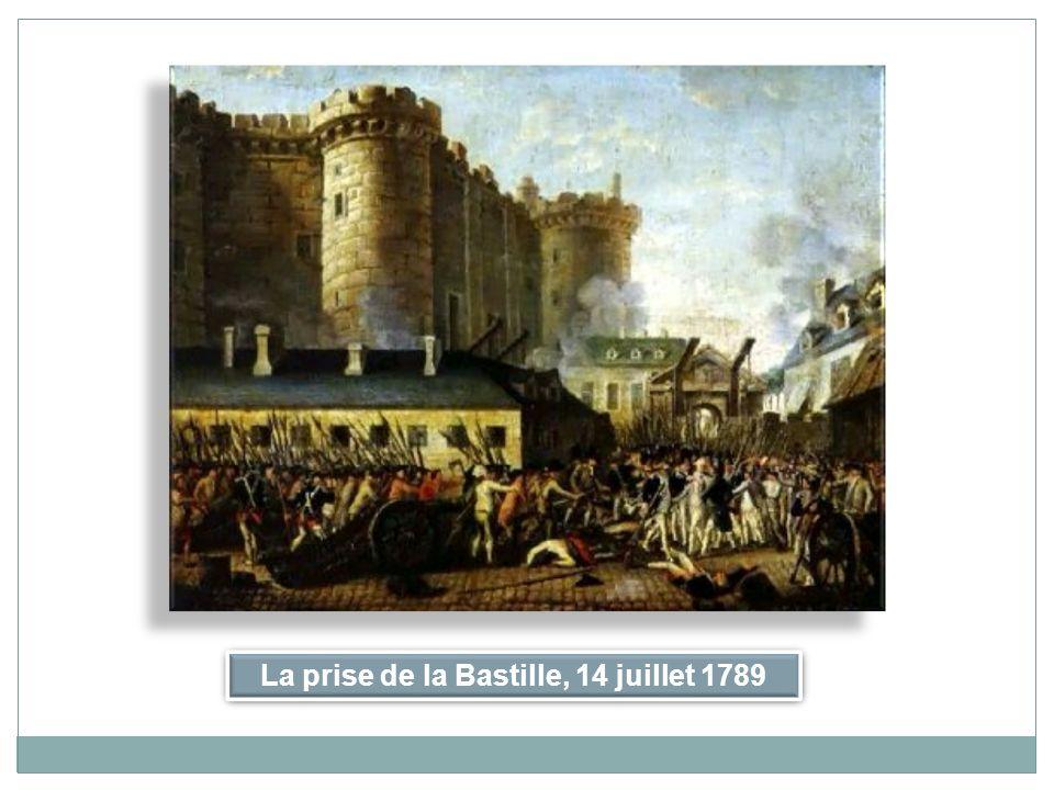 La prise de la Bastille, 14 juillet 1789