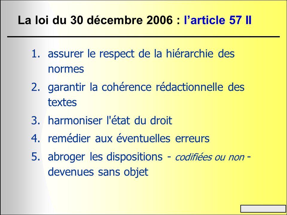 La loi du 30 décembre 2006 : l'article 57 II