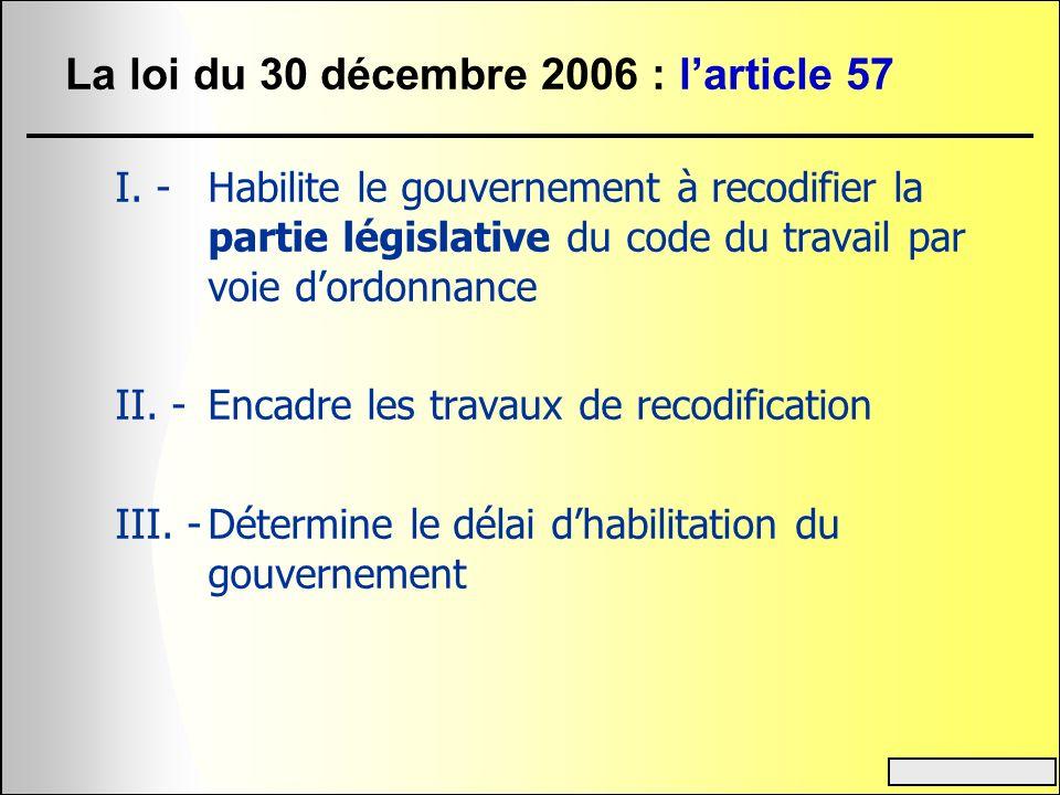 La loi du 30 décembre 2006 : l'article 57
