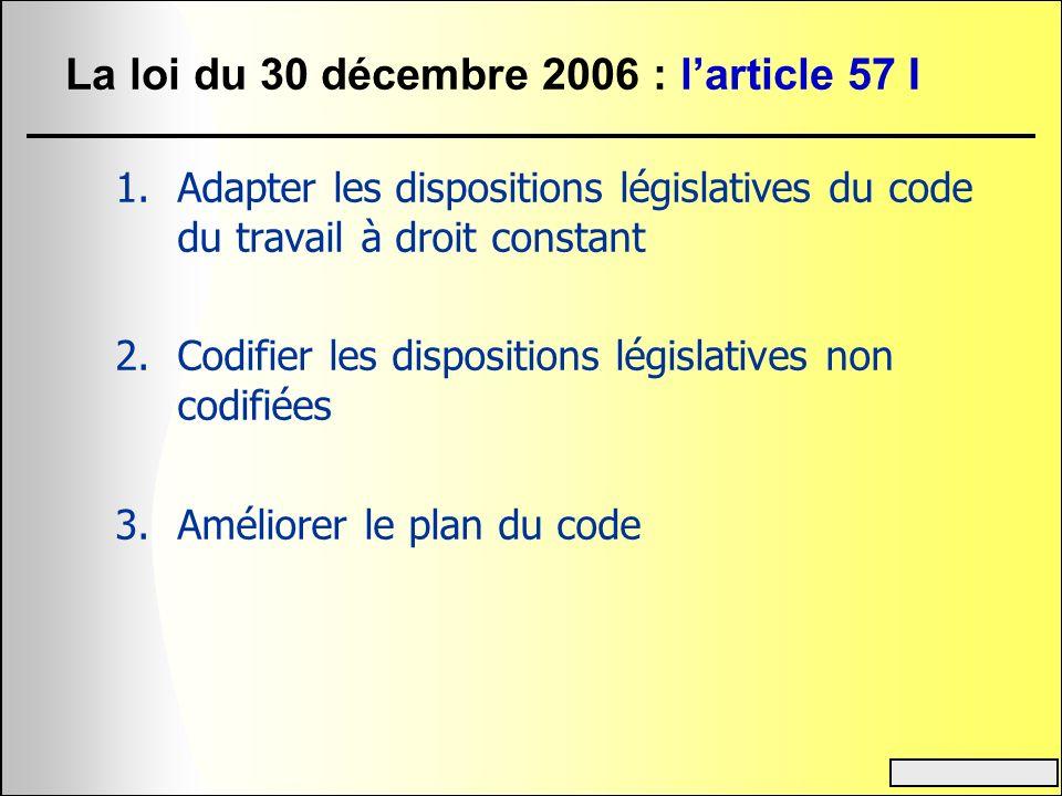 La loi du 30 décembre 2006 : l'article 57 I