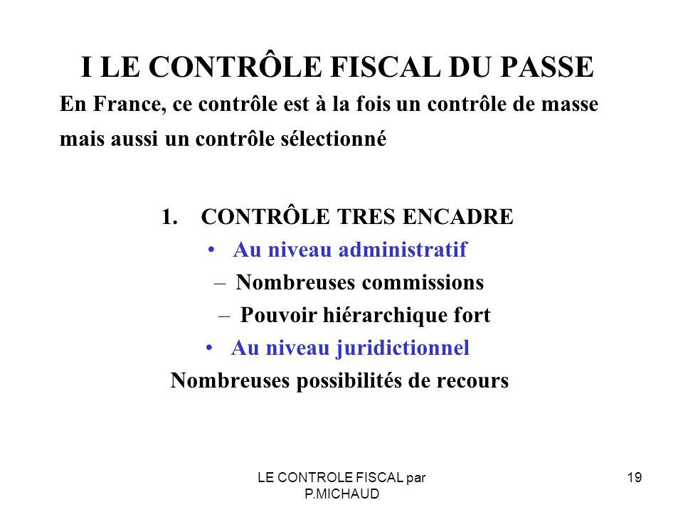 I LE CONTRÔLE FISCAL DU PASSE