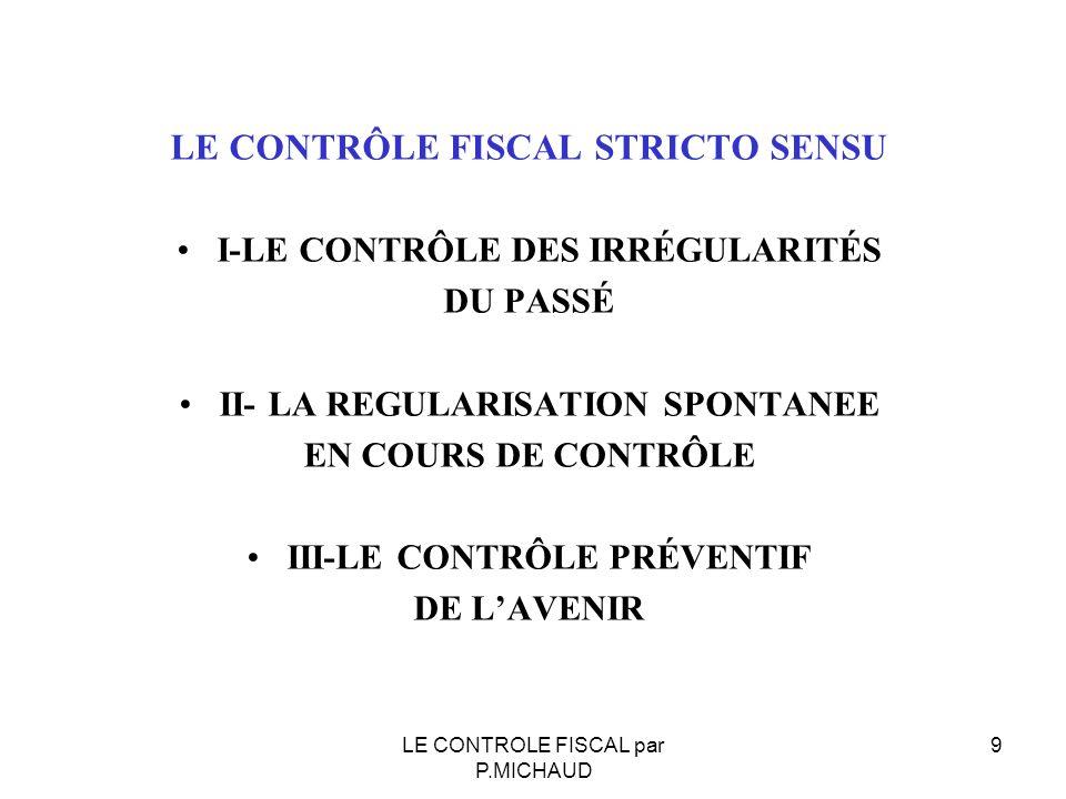 LE CONTRÔLE FISCAL STRICTO SENSU