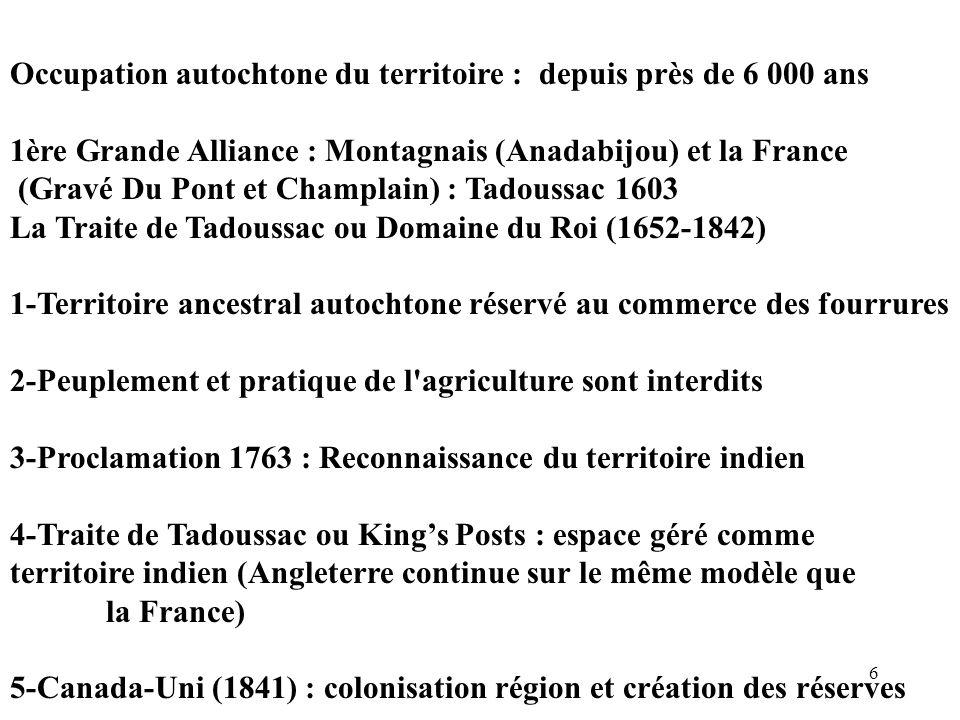Occupation autochtone du territoire : depuis près de 6 000 ans