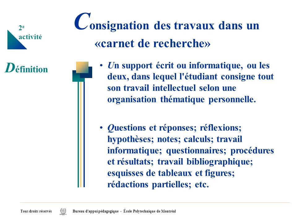 Consignation des travaux dans un «carnet de recherche»