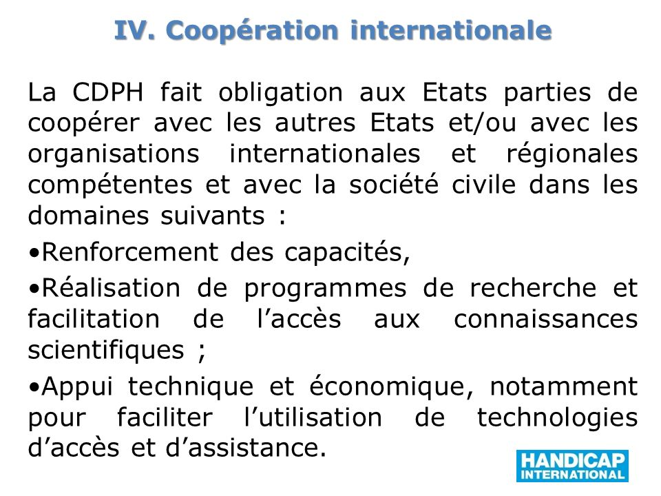IV. Coopération internationale