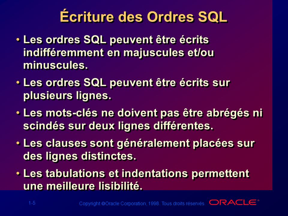 Écriture des Ordres SQL