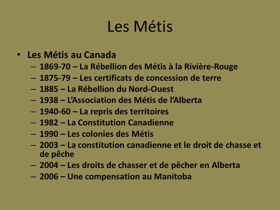Les Métis Les Métis au Canada