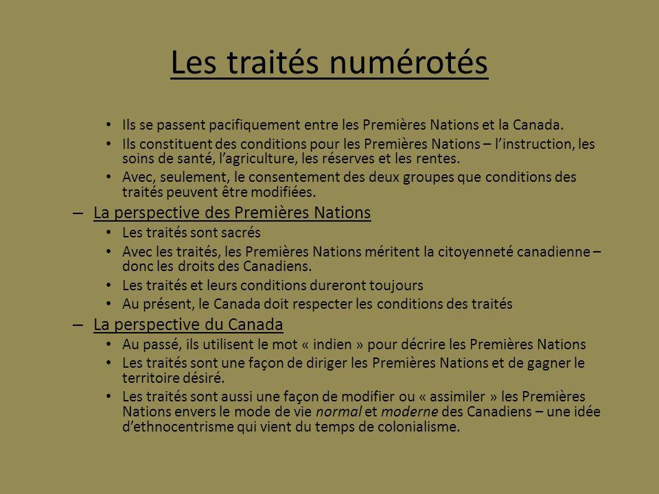 Les traités numérotés La perspective des Premières Nations