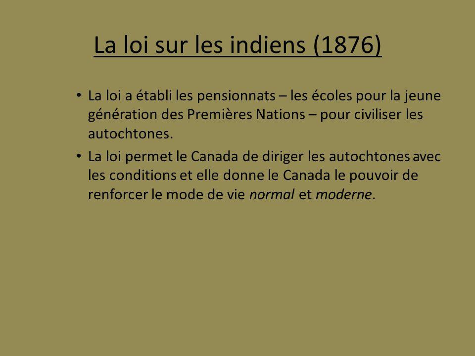 La loi sur les indiens (1876)