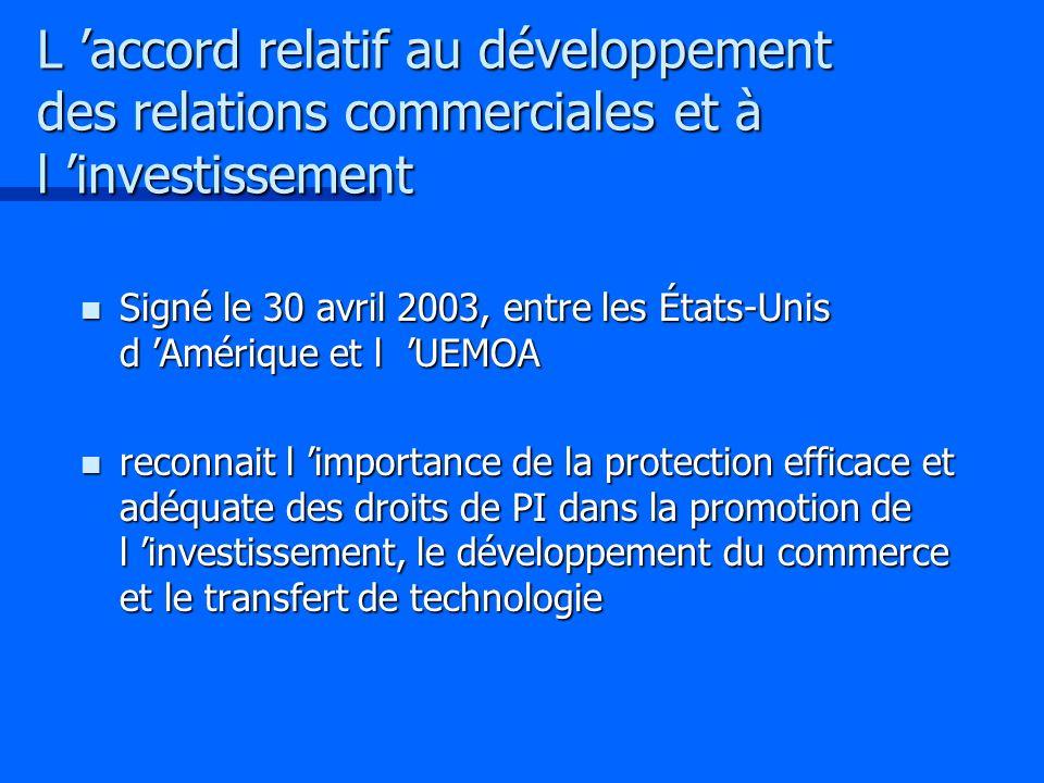 L 'accord relatif au développement des relations commerciales et à l 'investissement