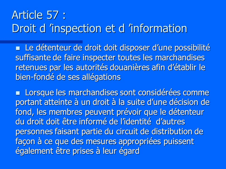 Article 57 : Droit d 'inspection et d 'information