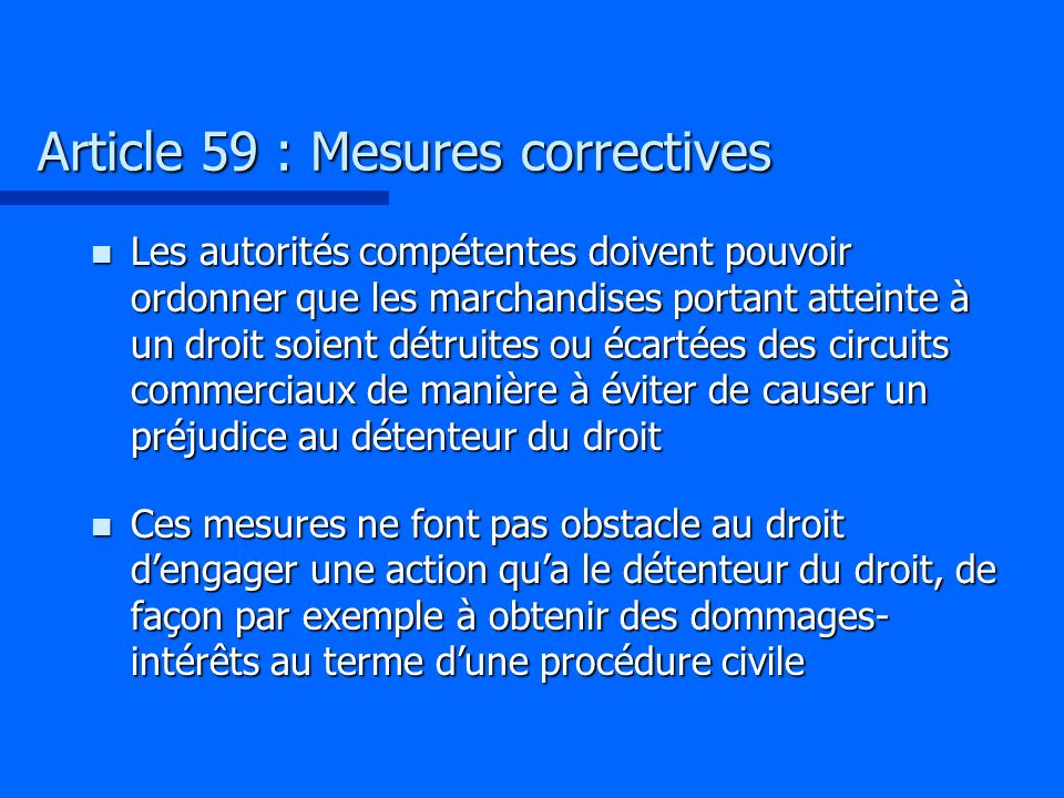 Article 59 : Mesures correctives