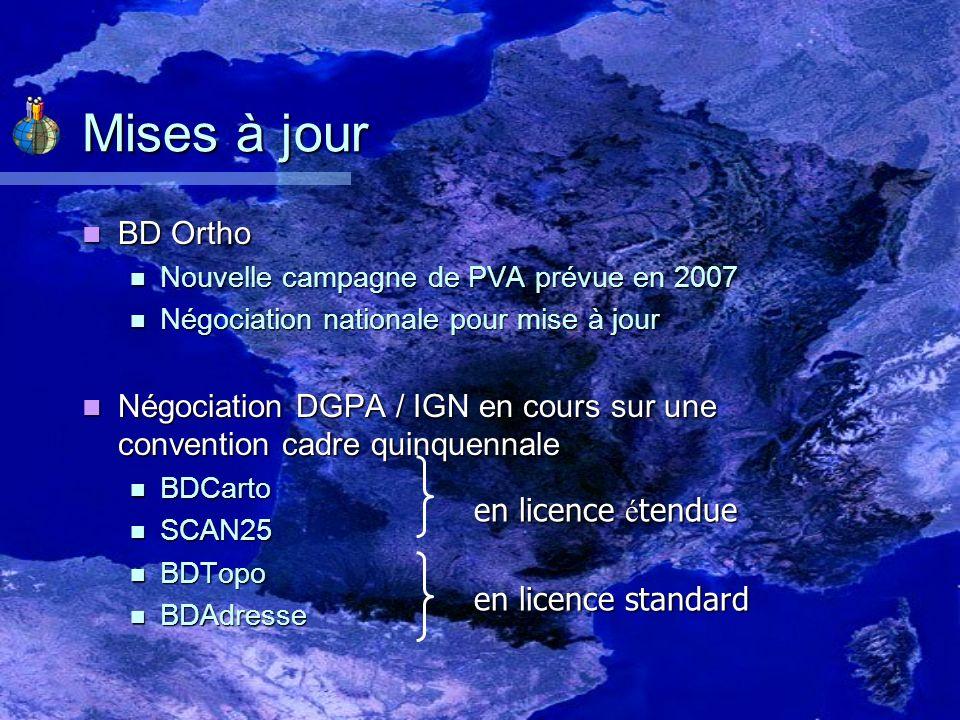 Mises à jour BD Ortho. Nouvelle campagne de PVA prévue en 2007. Négociation nationale pour mise à jour.