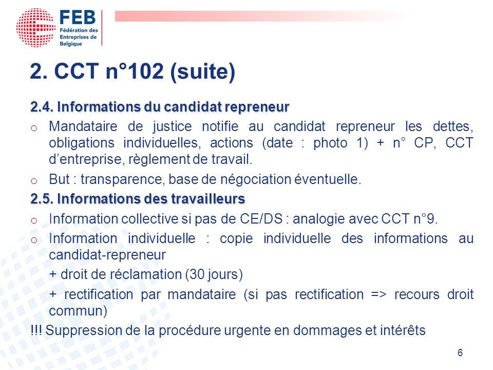 2. CCT n°102 (suite) 2.4. Informations du candidat repreneur