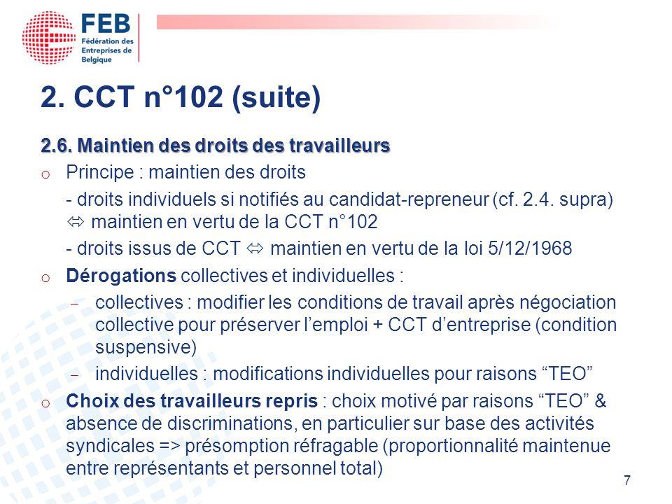 2. CCT n°102 (suite) 2.6. Maintien des droits des travailleurs
