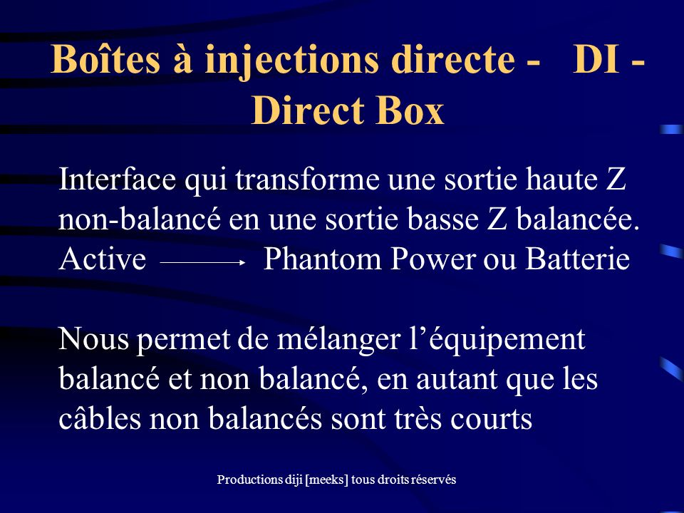 Boîtes à injections directe - DI - Direct Box