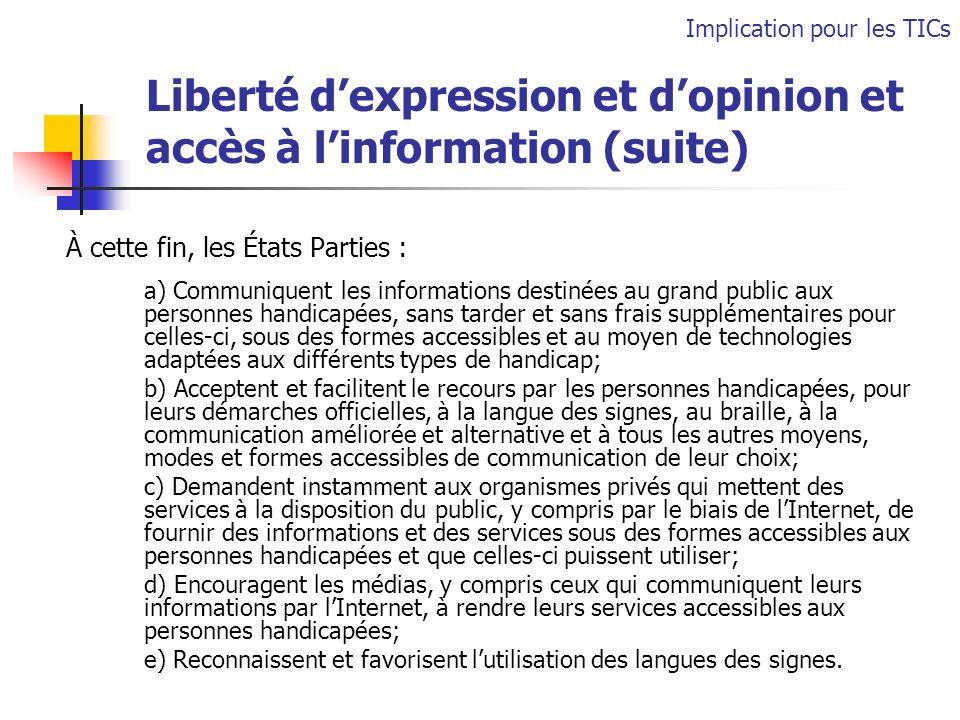 Liberté d'expression et d'opinion et accès à l'information (suite)
