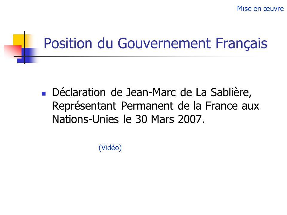 Position du Gouvernement Français