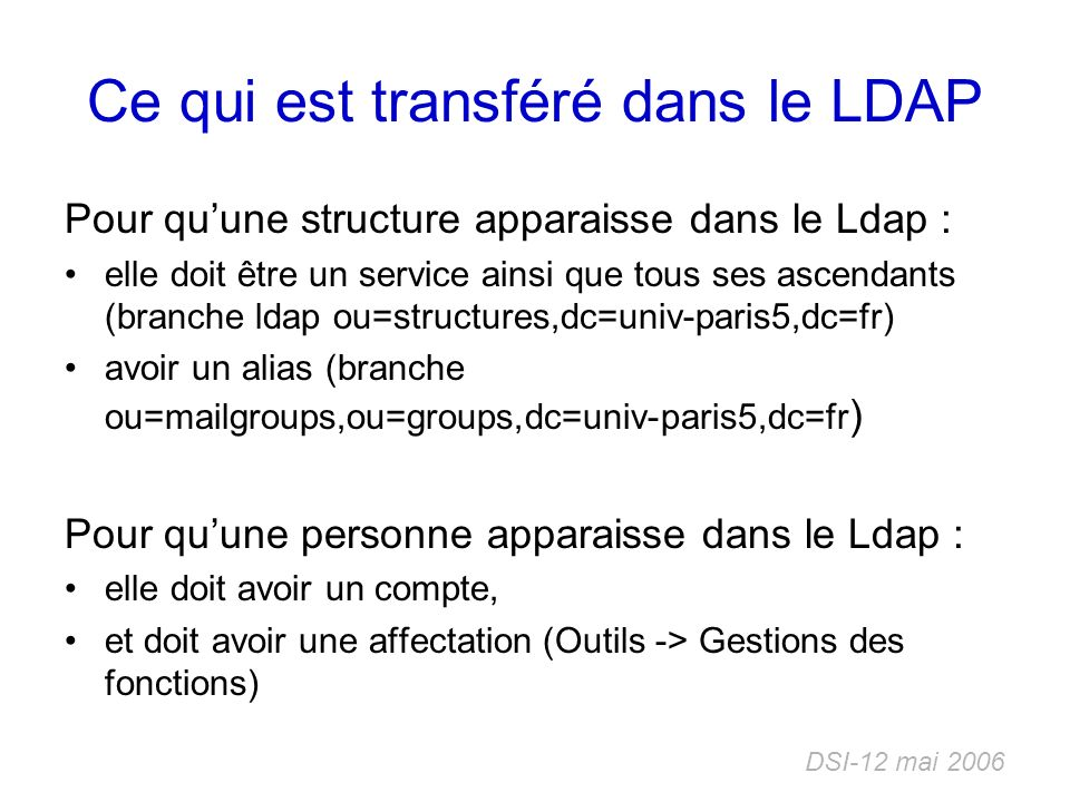 Ce qui est transféré dans le LDAP
