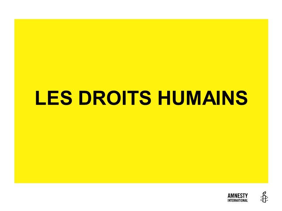 LES DROITS HUMAINS
