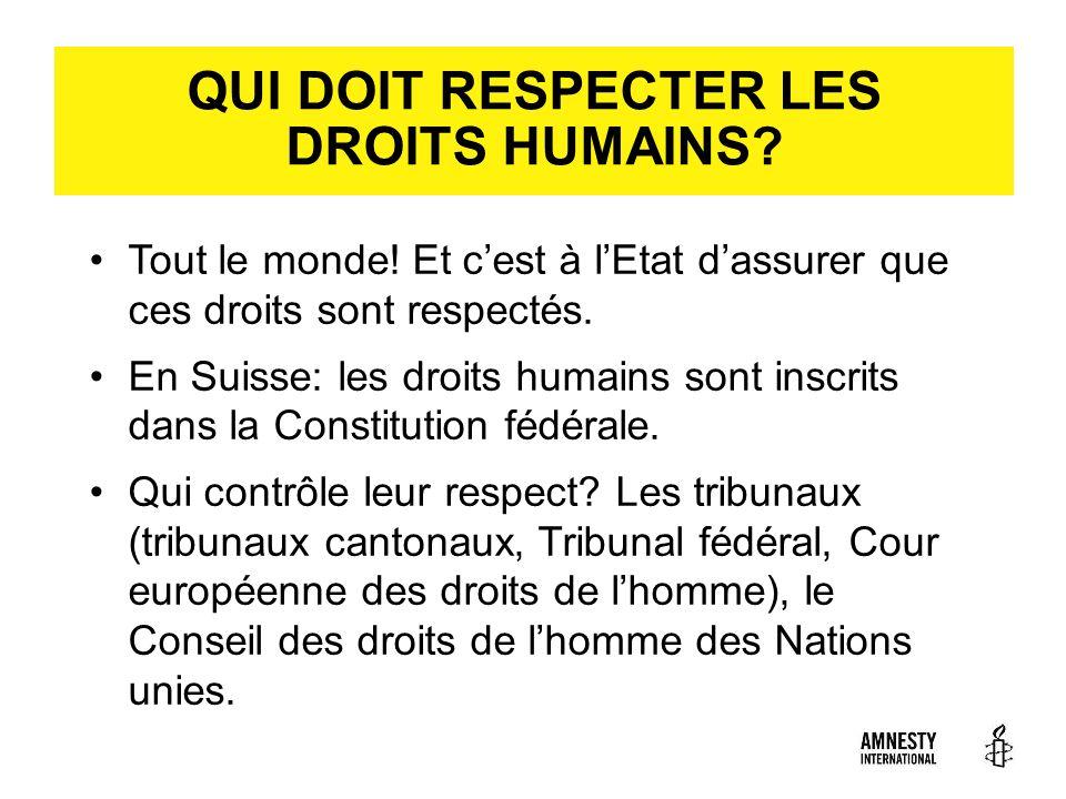 QUI DOIT RESPECTER LES DROITS HUMAINS