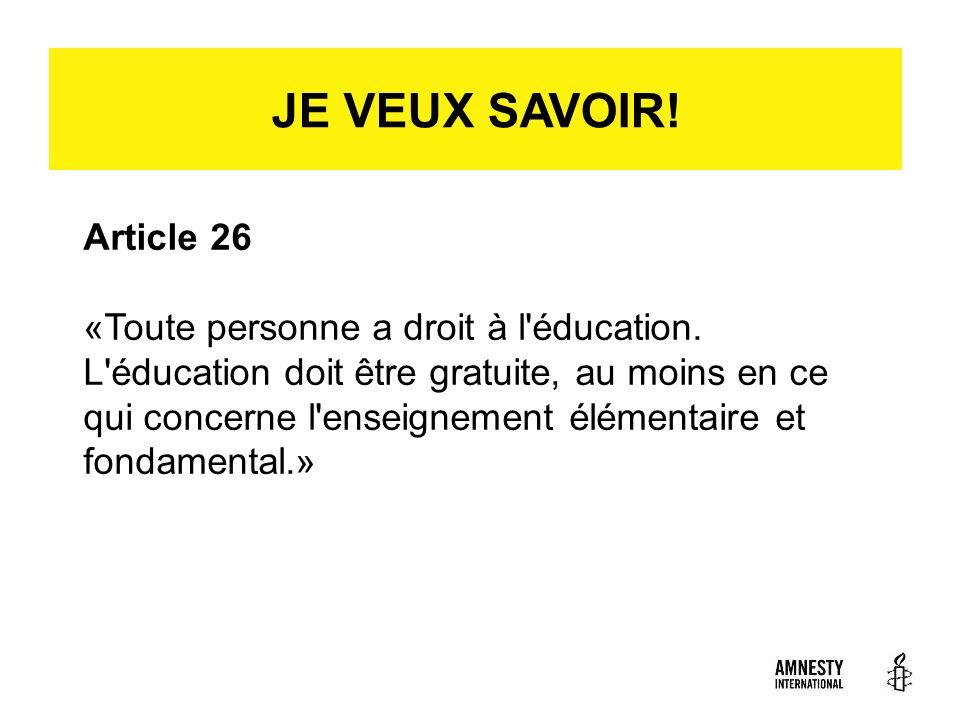 JE VEUX SAVOIR! Article 26.