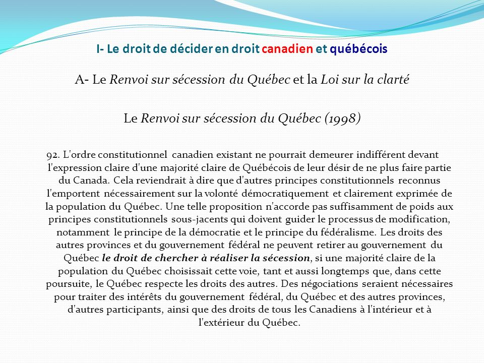 I- Le droit de décider en droit canadien et québécois