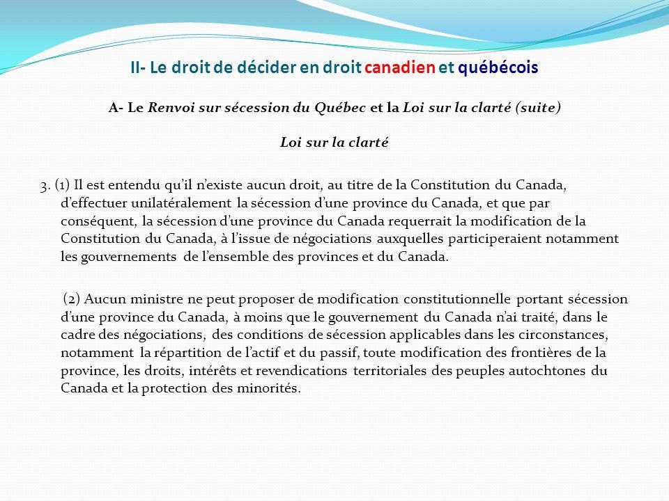 II- Le droit de décider en droit canadien et québécois