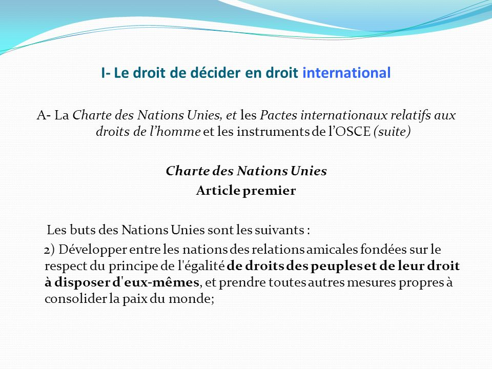 I- Le droit de décider en droit international