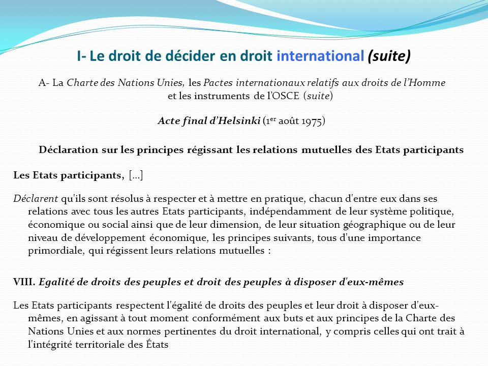 I- Le droit de décider en droit international (suite)