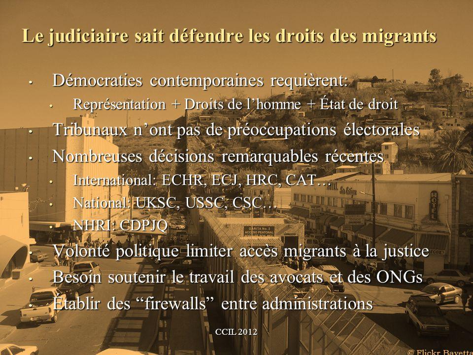 Le judiciaire sait défendre les droits des migrants
