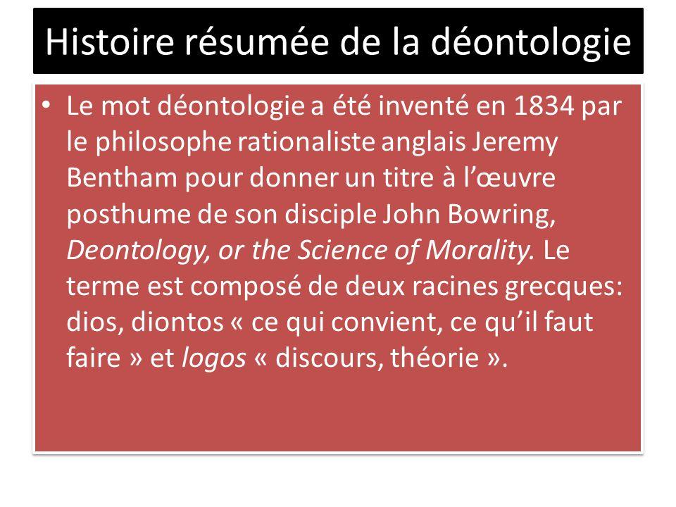 Histoire résumée de la déontologie