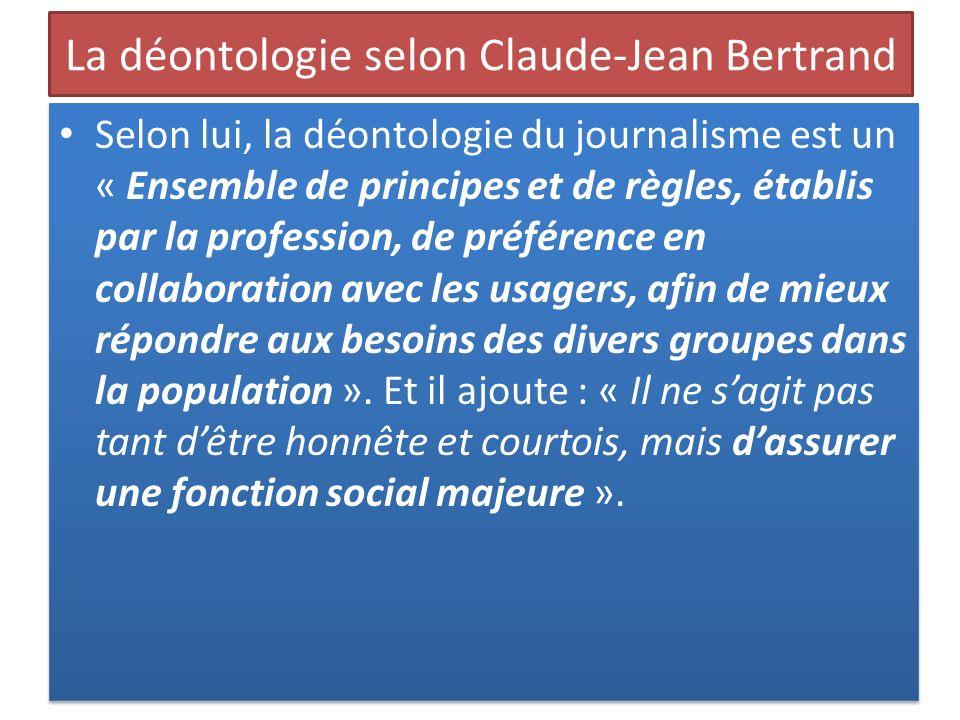 La déontologie selon Claude-Jean Bertrand