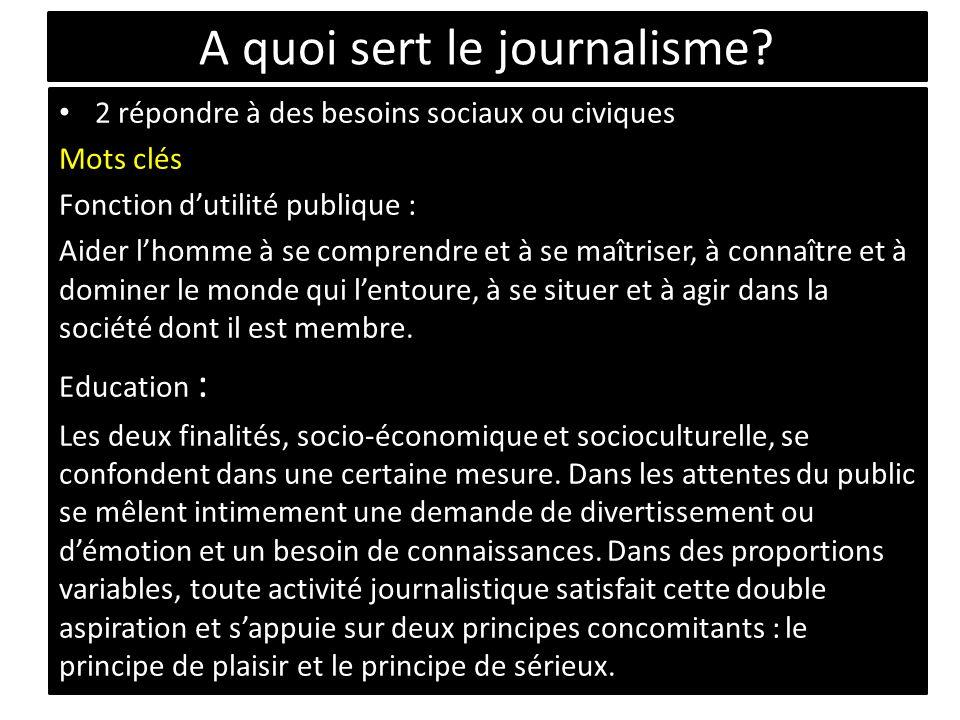 A quoi sert le journalisme