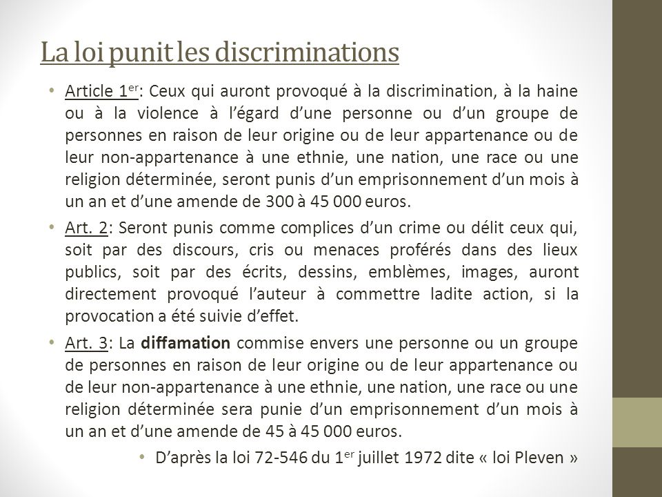 La loi punit les discriminations