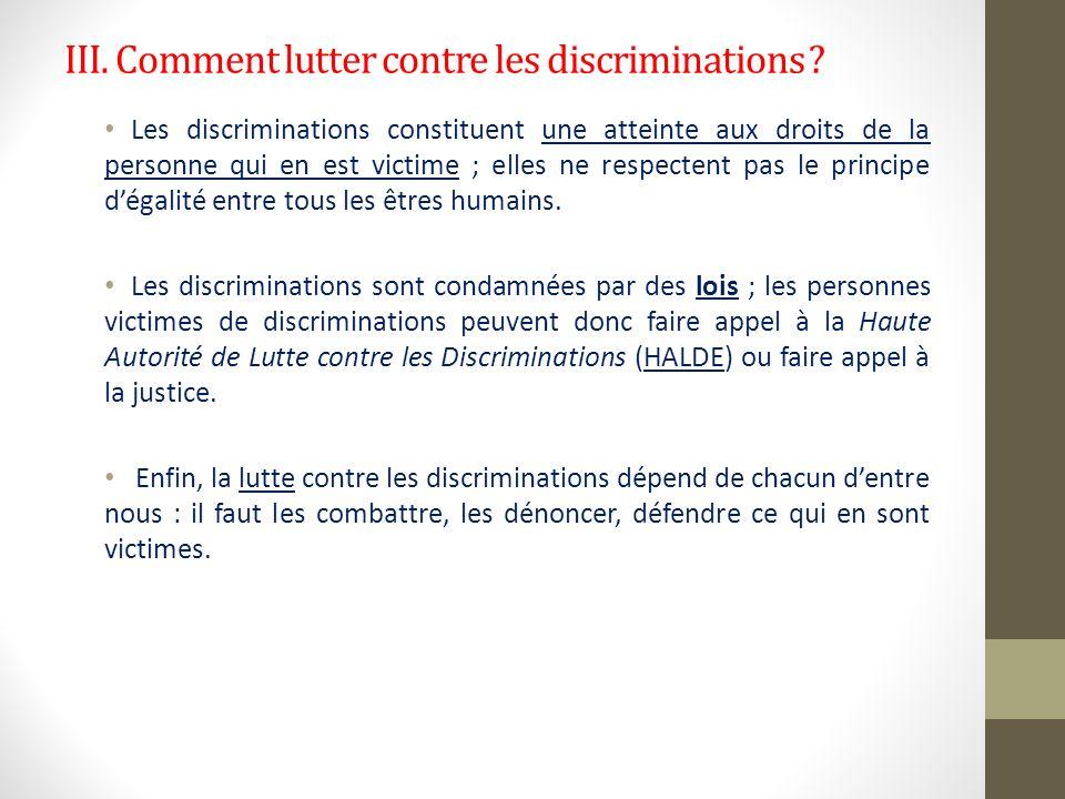 III. Comment lutter contre les discriminations