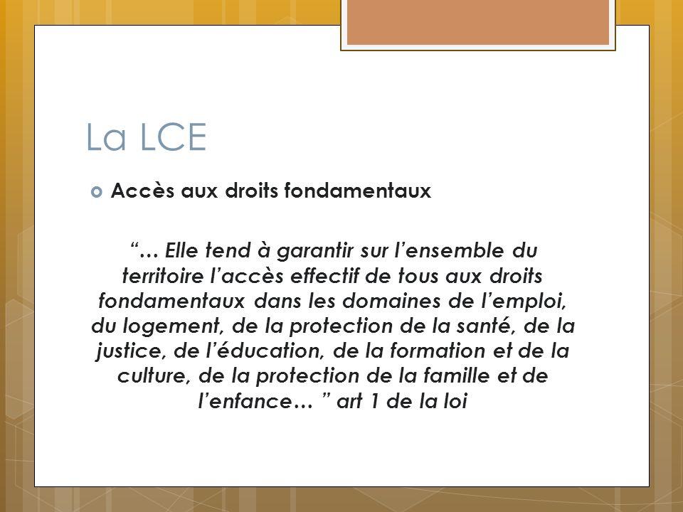 La LCE Accès aux droits fondamentaux