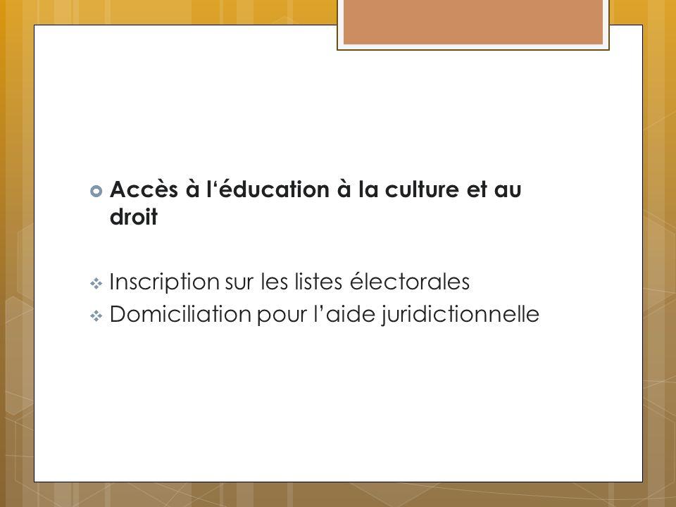 Accès à l'éducation à la culture et au droit