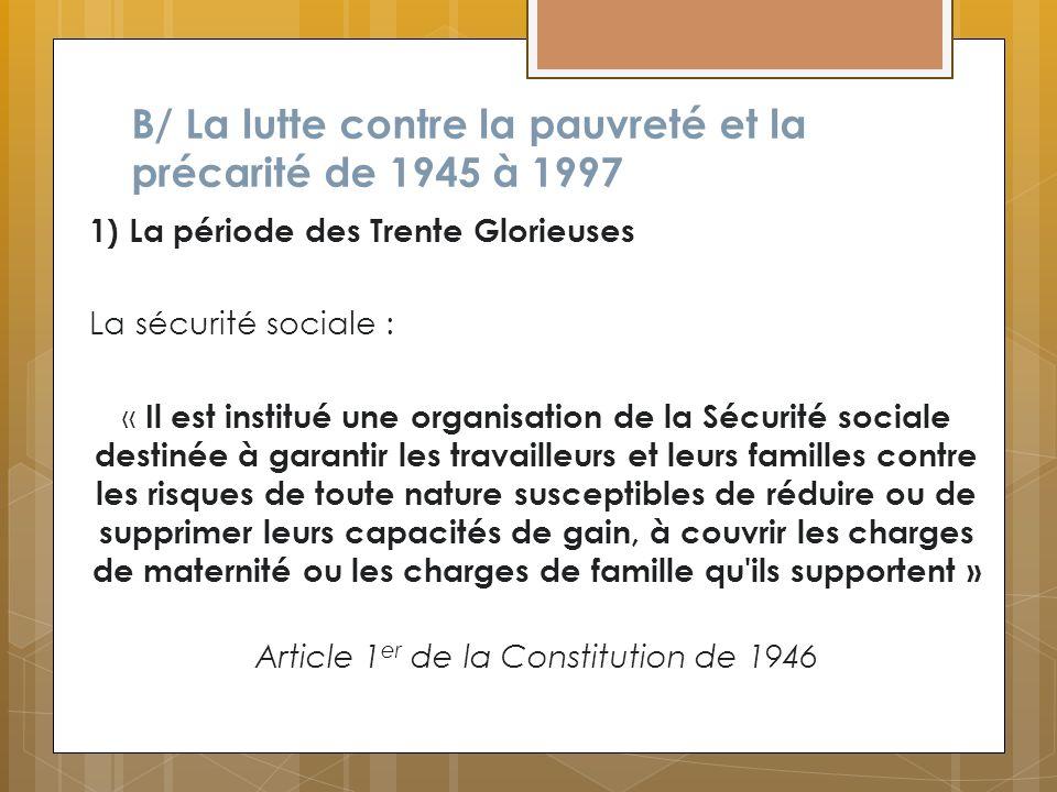 B/ La lutte contre la pauvreté et la précarité de 1945 à 1997