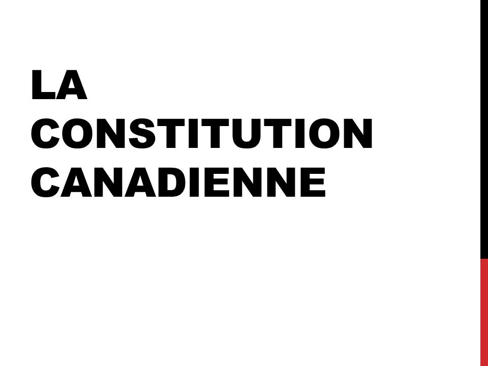 La constitution canadienne