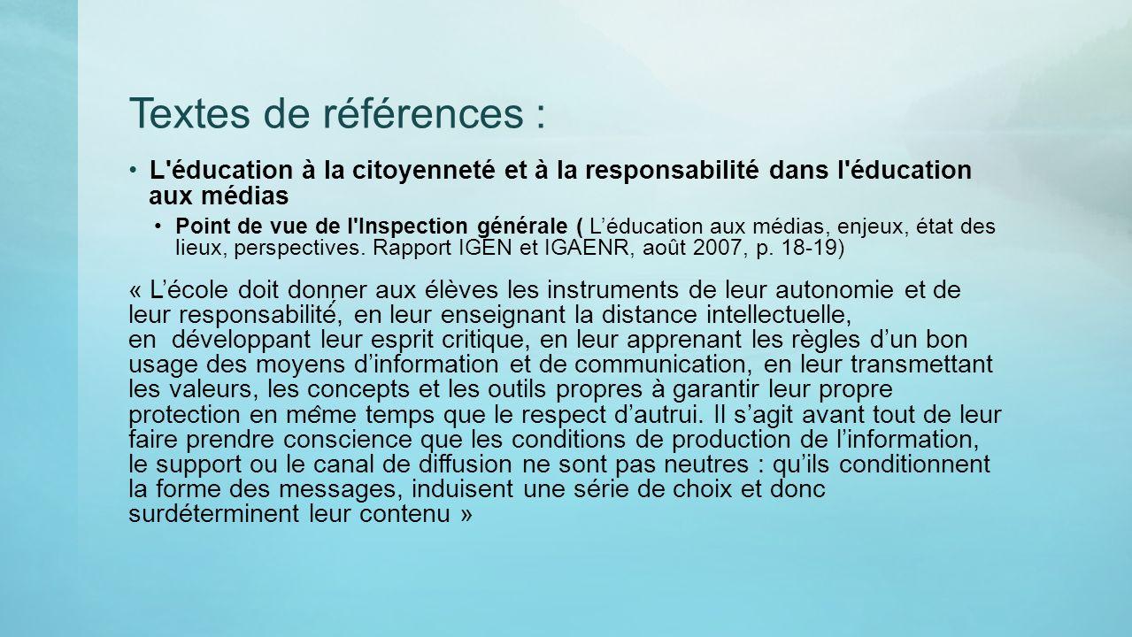 Textes de références : L éducation à la citoyenneté et à la responsabilité dans l éducation aux médias.