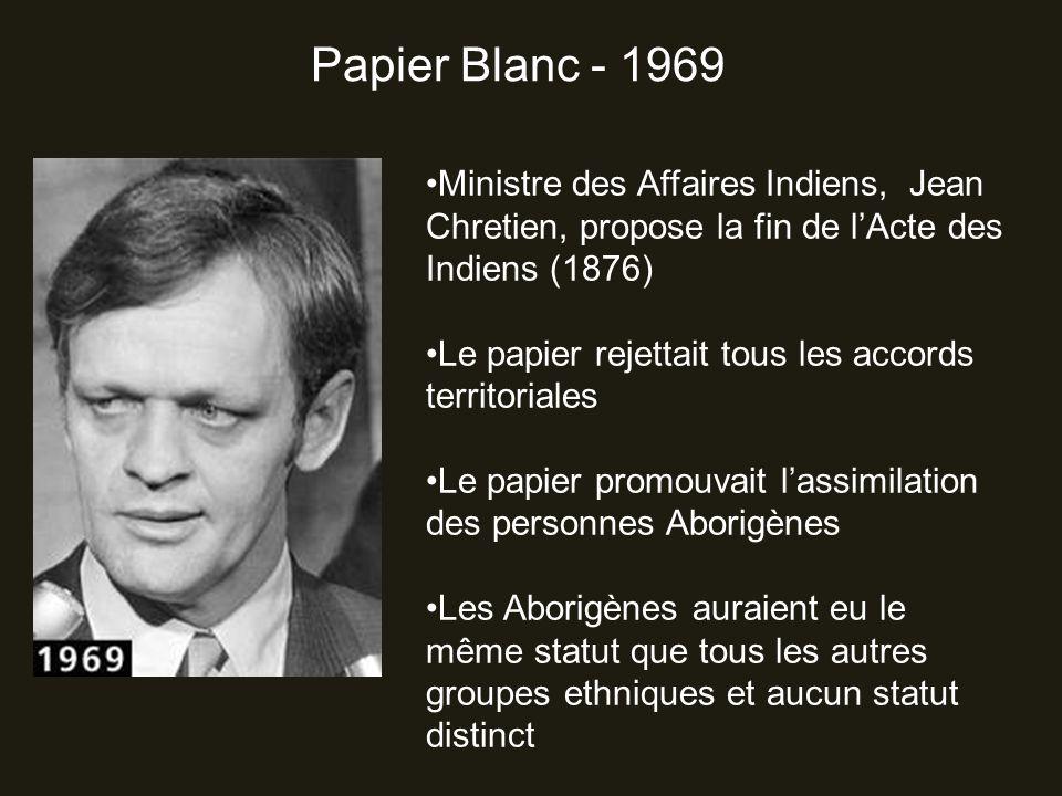 Papier Blanc - 1969 Ministre des Affaires Indiens, Jean Chretien, propose la fin de l'Acte des Indiens (1876)