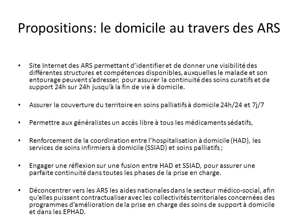 Propositions: le domicile au travers des ARS