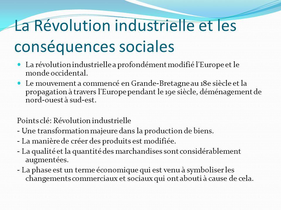 La Révolution industrielle et les conséquences sociales