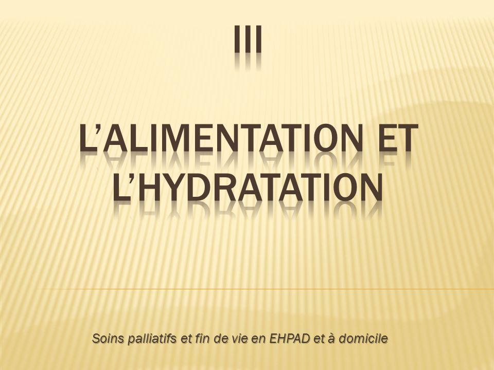 III L'alimentation et l'hydratation