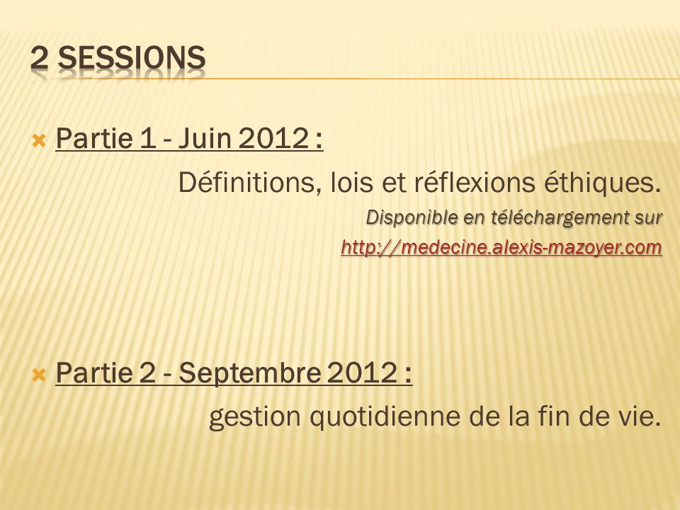 2 sessions Partie 1 - Juin 2012 :