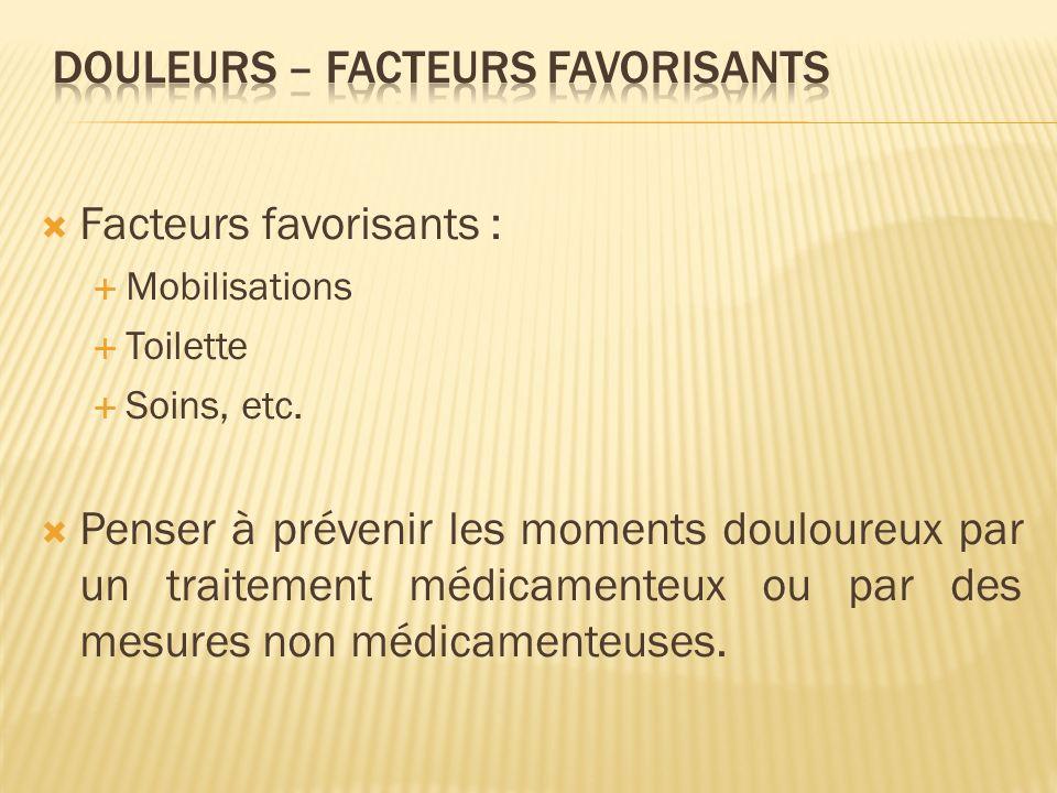 DOULEURS – facteurs favorisants