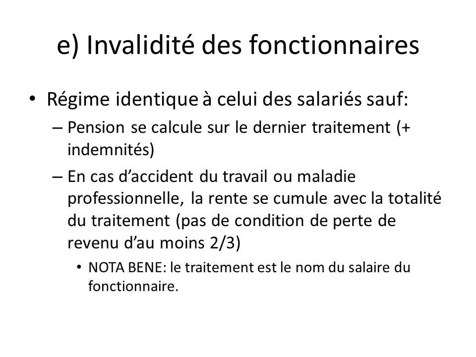 e) Invalidité des fonctionnaires