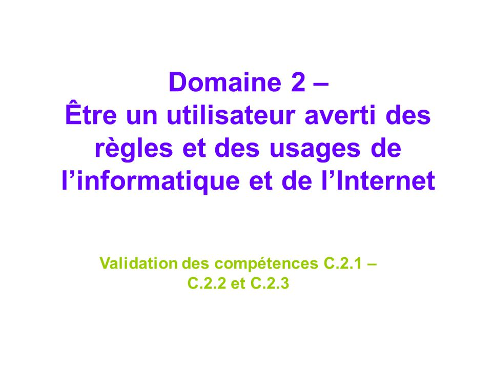 Validation des compétences C.2.1 – C.2.2 et C.2.3